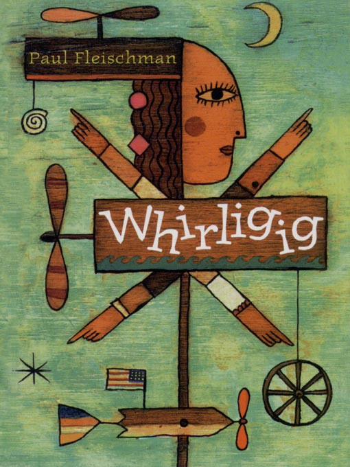 Title details for Whirligig by Paul Fleischman - Available