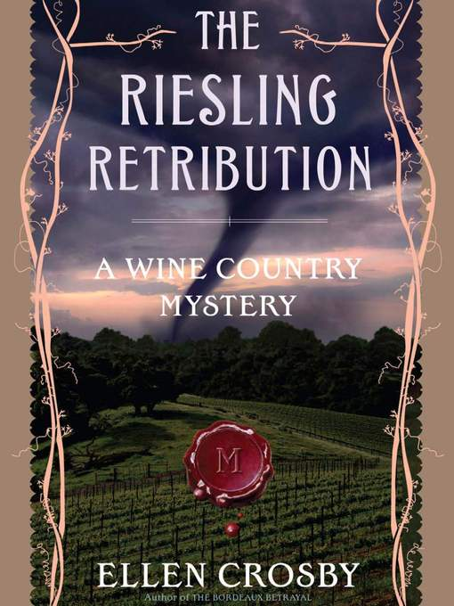 Title details for The Riesling Retribution by Ellen Crosby - Wait list