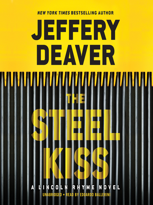 Title details for The Steel Kiss by Jeffery Deaver - Wait list