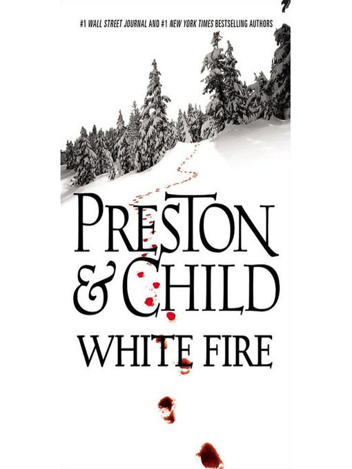 Title details for White Fire by Douglas Preston - Available