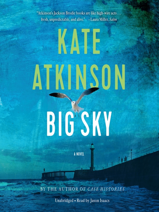 Title details for Big Sky by Kate Atkinson - Available
