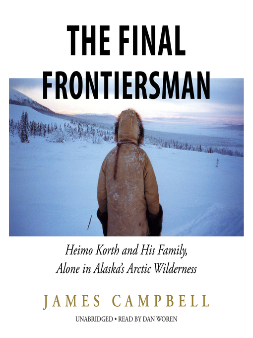 Title details for The Final Frontiersman by James Campbell - Wait list