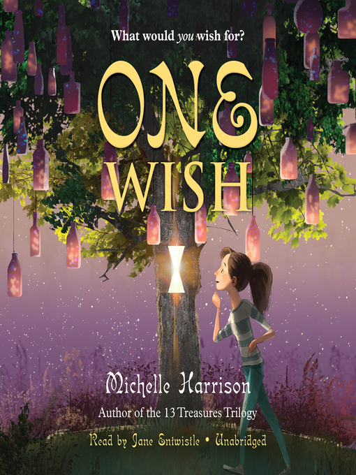 Title details for One Wish by Michelle Harrison - Available