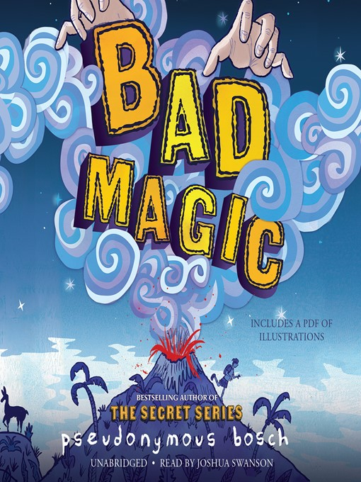 Title details for Bad Magic by Pseudonymous Bosch - Wait list