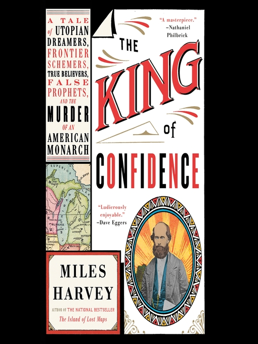 Title details for The King of Confidence by Miles Harvey - Wait list