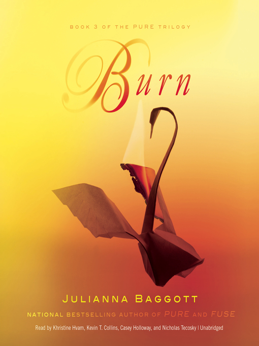 Title details for Burn by Julianna Baggott - Wait list