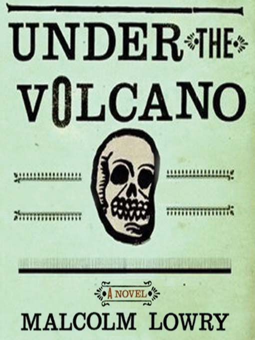 Title details for Under the Volcano by Malcolm Lowry - Wait list