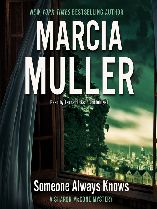 Title details for Someone Always Knows by Marcia Muller - Wait list