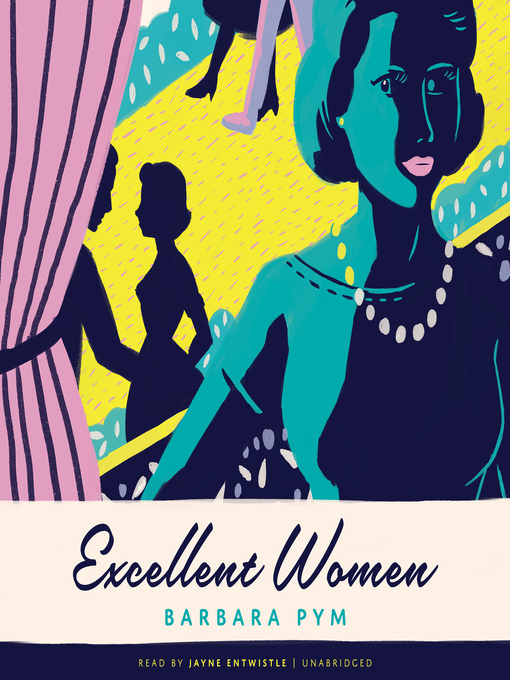 Title details for Excellent Women by Barbara Pym - Available