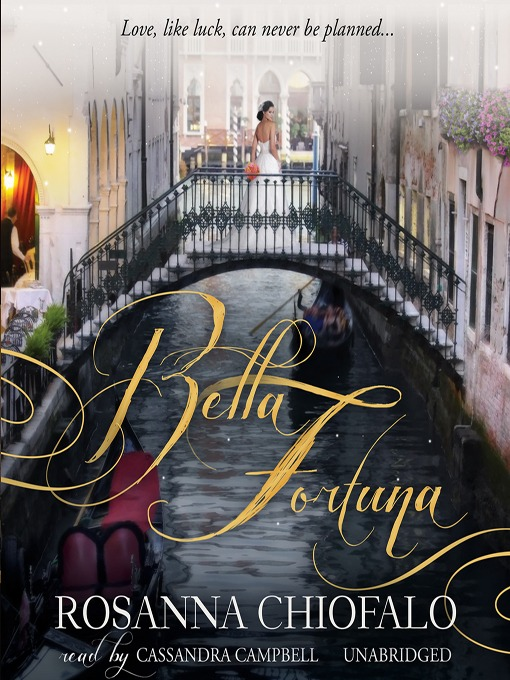 Title details for Bella Fortuna by Rosanna Chiofalo - Available