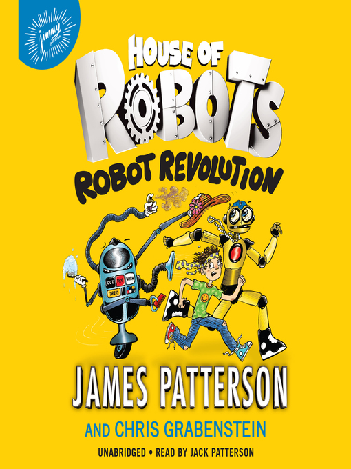 Title details for Robot Revolution by James Patterson - Wait list