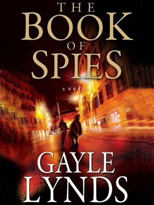 Title details for The Book of Spies by Gayle Lynds - Wait list