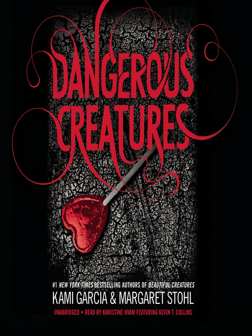 Title details for Dangerous Creatures by Kami Garcia - Available