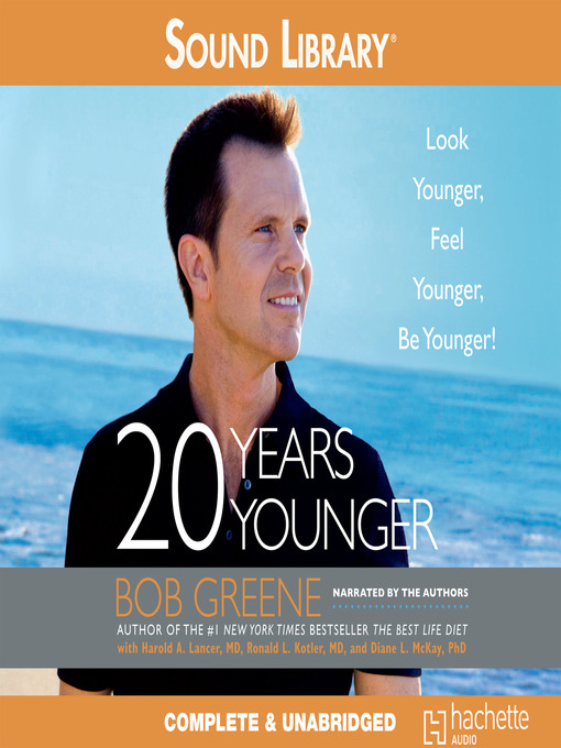 Title Details For 20 Years Younger By Bob Greene