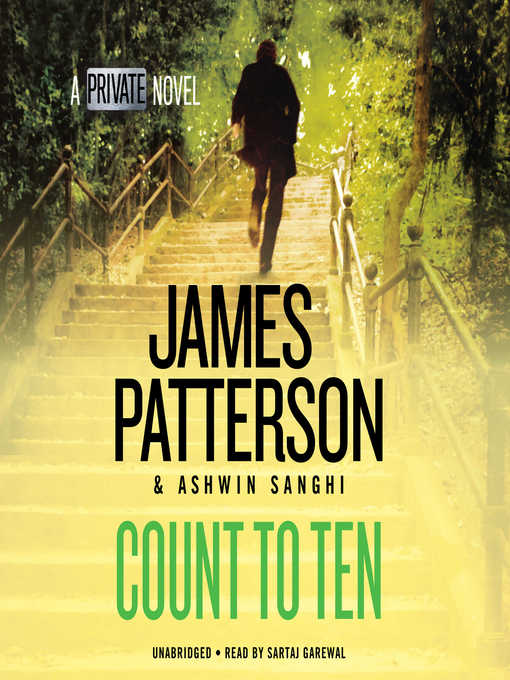Title details for Count to Ten by James Patterson - Wait list