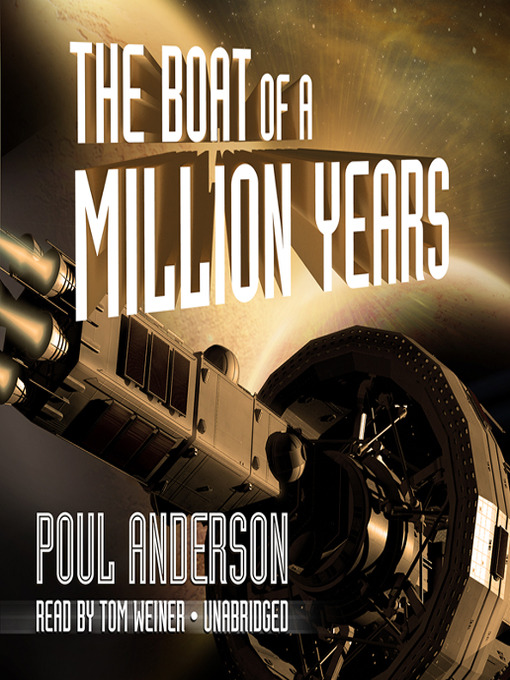 Title details for The Boat of a Million Years by Poul Anderson - Available