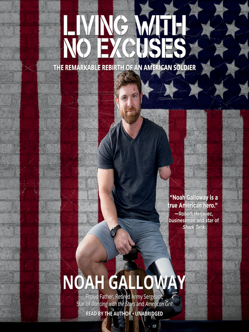 Title details for Living with No Excuses by Noah Galloway - Wait list