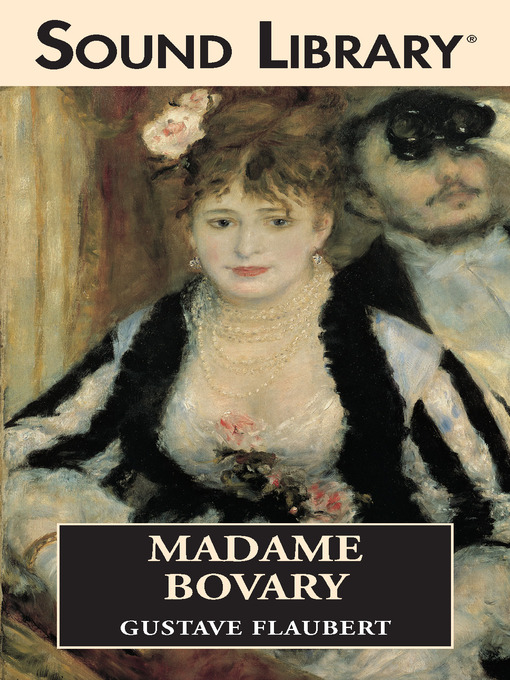 emmas perception of married life in madame bovary by gustave flaubert