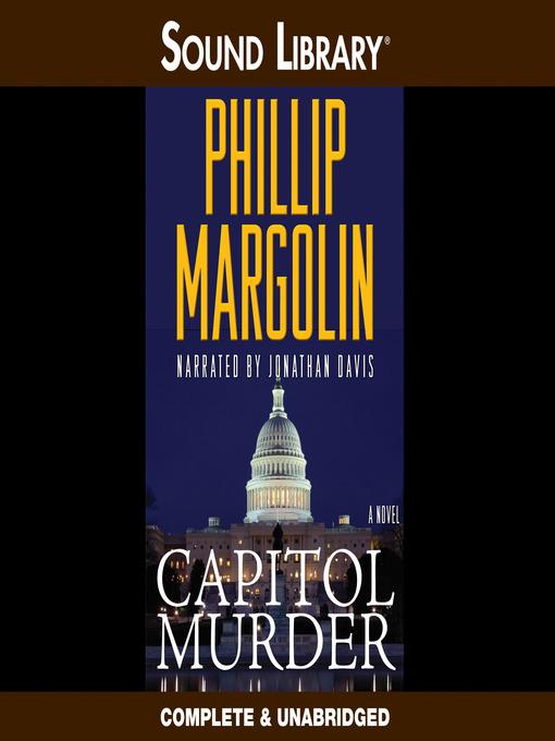 Title details for Capitol Murder by Phillip Margolin - Wait list