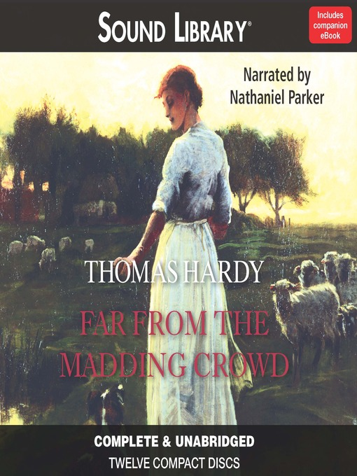Title details for Far From the Madding Crowd by Thomas Hardy - Wait list