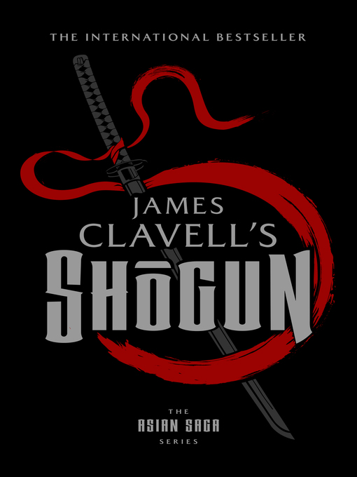 Title details for Shōgun by James Clavell - Available