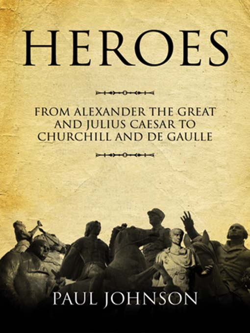 Title details for Heroes by Paul Johnson - Wait list