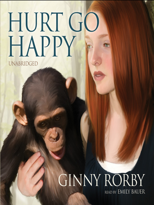 Title details for Hurt Go Happy by Ginny Rorby - Available