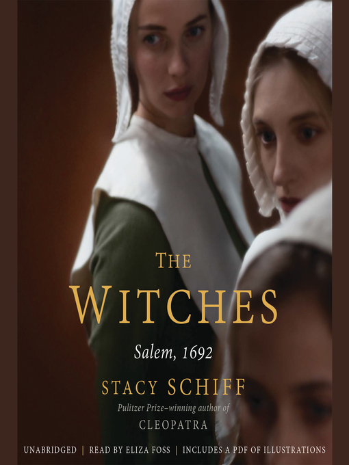 Title details for The Witches by Stacy Schiff - Wait list