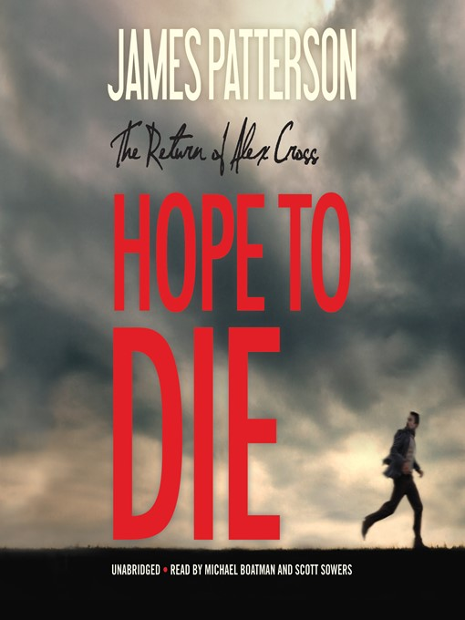 Title details for Hope to Die by James Patterson - Wait list