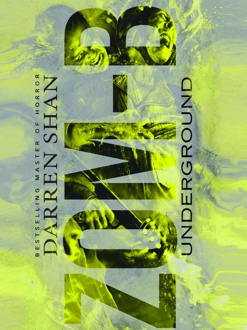 Title details for Zom-B Underground by Darren Shan - Wait list