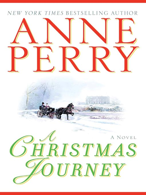 Title details for A Christmas Journey by Anne Perry - Available