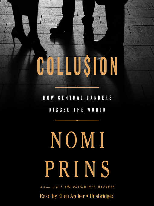 Title details for Collusion by Nomi Prins - Available