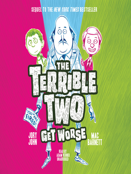 Title details for The Terrible Two Get Worse by Mac Barnett - Wait list