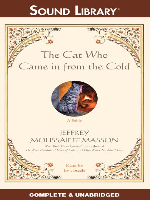 Title details for The Cat Who Came in from the Cold by Jeffrey Moussaieff  Masson - Available
