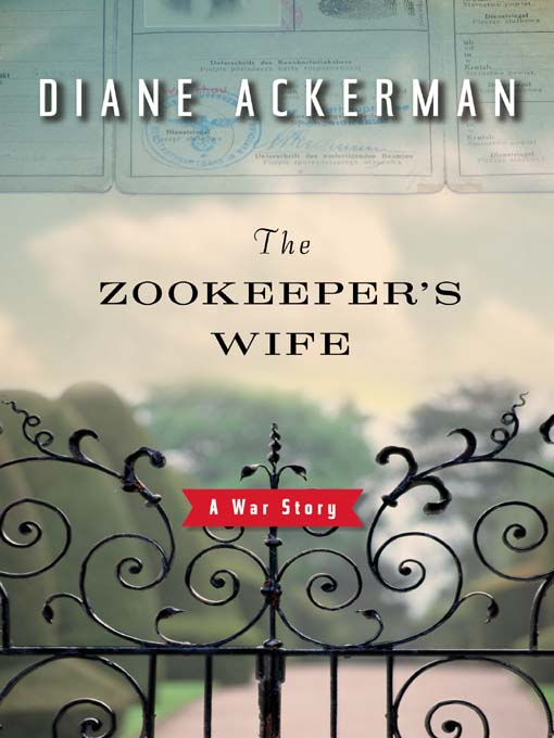 Title details for The Zookeeper's Wife by Diane Ackerman - Available