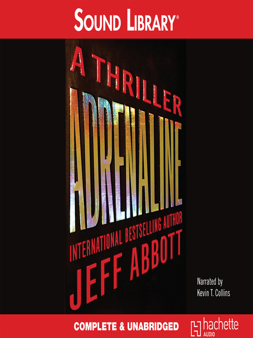 Title details for Adrenaline by Jeff Abbott - Wait list