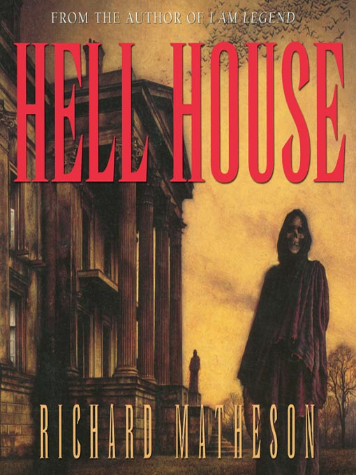 Title details for Hell House by Richard Matheson - Wait list