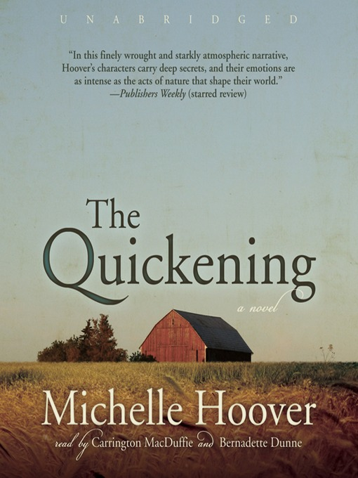 Title details for The Quickening by Michelle Hoover - Wait list