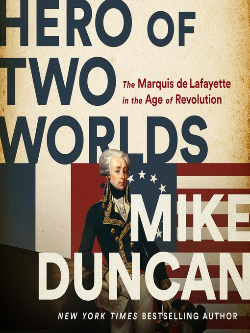 Title details for Hero of Two Worlds by Mike Duncan - Wait list
