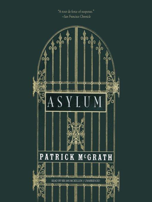 Title details for Asylum by Patrick McGrath - Available