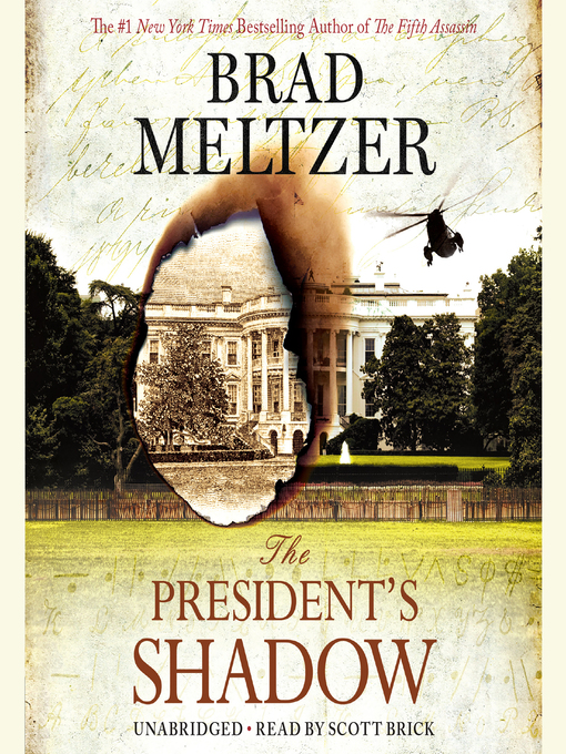 Title details for The President's Shadow by Brad Meltzer - Available