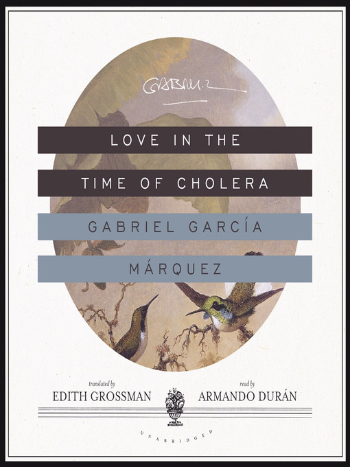 Title details for Love in the Time of Cholera by Gabriel García Márquez - Wait list