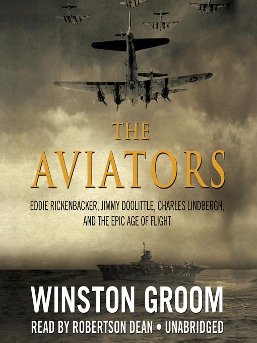 Title details for The Aviators by Winston Groom - Available