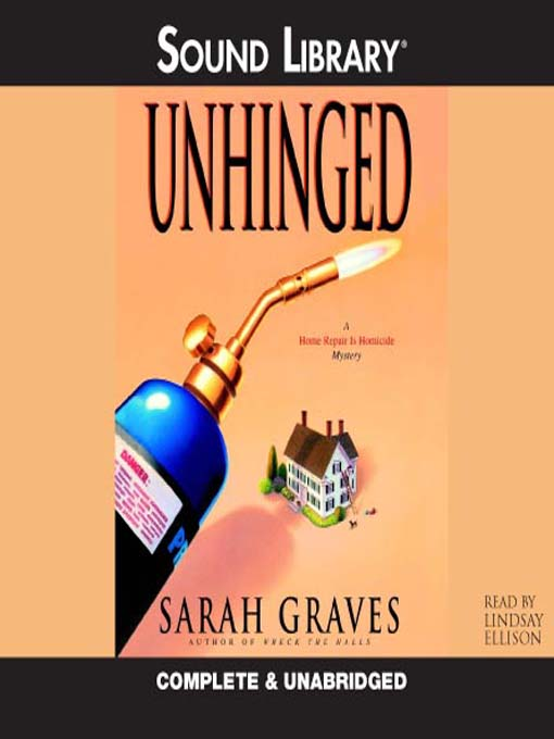 Title details for Unhinged by Sarah Graves - Available