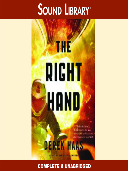 Title details for The Right Hand by Derek Haas - Available