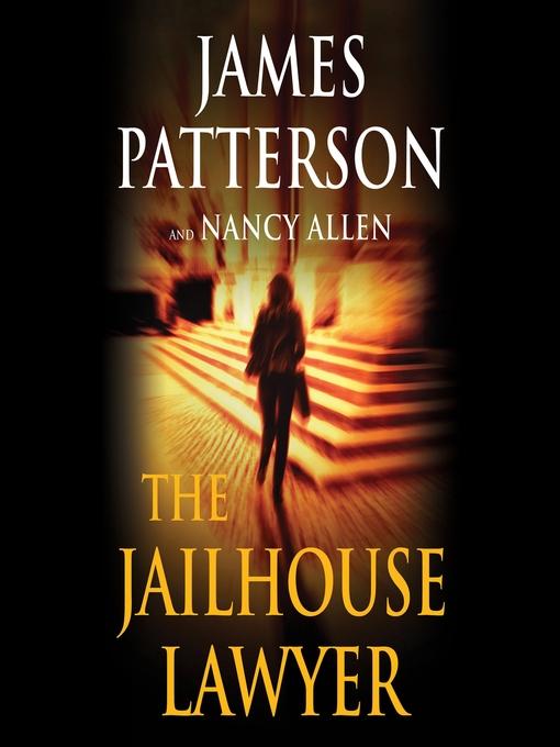Title details for The Jailhouse Lawyer by James Patterson - Wait list