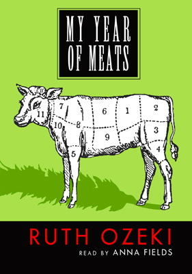 Title details for My Year of Meats by Ruth L. Ozeki - Wait list