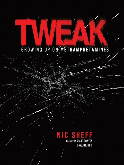Title details for Tweak by Nic Sheff - Available