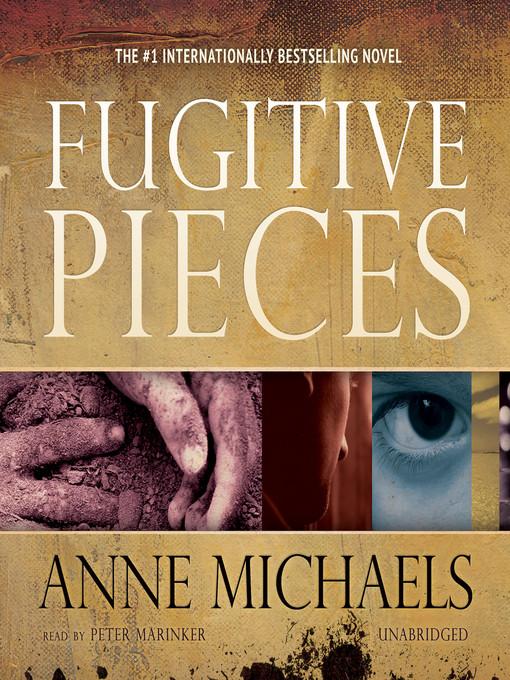 fugitive pieces anne michaels essay Guardian book club: Memories of war