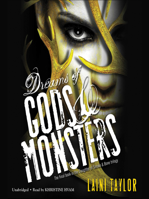 Title details for Dreams of Gods & Monsters by Laini Taylor - Available